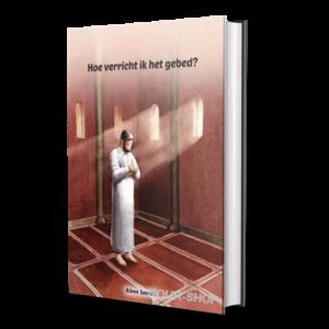Hoe verricht ik het gebed